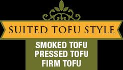 Suited Tofu Style - Smoked Tofu - Pressed Tofu - Firm Tofu