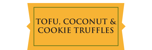 Tofu,Coconut&CookieTruffles.png