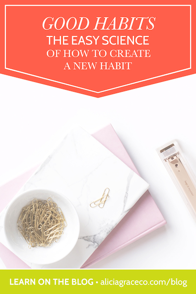 Learn how to create a new habit and actually stick to it! Good habits are so important if you want to achieve your goals.