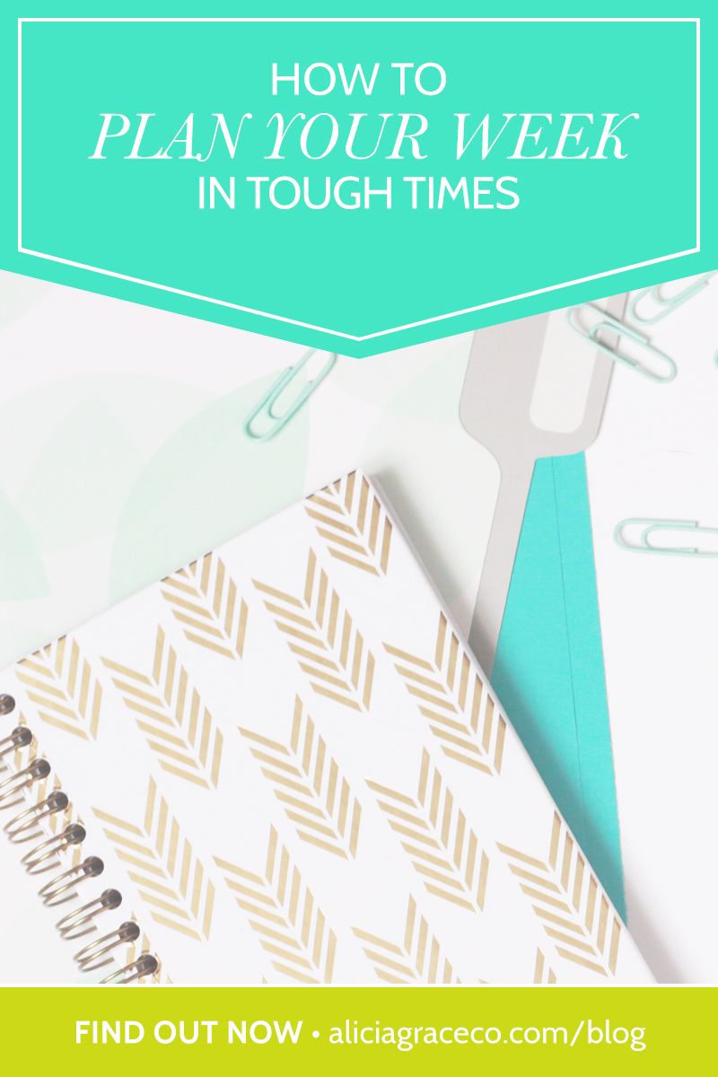 Learn 6 ways you can stay on track and plan your week when you're going through a rough patch.
