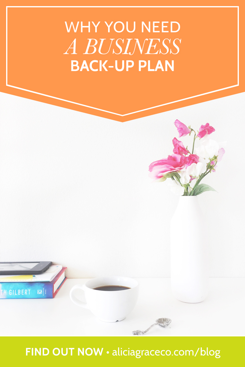 Do you have a business back-up plan? Learn why you NEED to create one today. No more procrastinating.