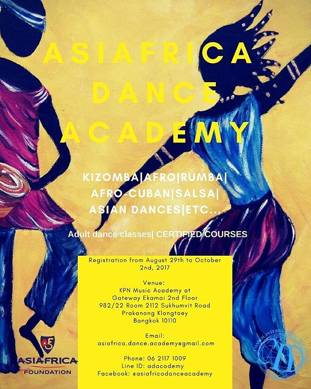 We're jumping for joy and very happy to announce the launch of ASIAFRICA DANCE ACADEMY on September 3, 2017 in Bangkok!  Our teams have been working on this project for a long time to share the authenticity of Africa and Asian cultures through their most expressive forms – dance! With the blessing of international dance organizations and Embassies, our aim is to go beyond dance moves and techniques and build bridges and mutual understanding through multicultural education that dance can offer.  Our curriculum will cover fundamental knowledge, historical heritage and context, musicality as well as developing solid skills and foundation for leisure, fitness, social dance or performance.  To begin with, the courses are designed for beginners and intermediate levels in KIZOMBA, AFRO, AFRO CUBAN, SALSA and a variety of Asian dances.  Different offers will also be available to students according to their desire and demand. The following offers will be available: •	Test course (1 session) •	Drop in (1 session, for people who are only in Bangkok for a few days) •	Private classes ( 1 session or 10 session) •	12 Session programs. At the end of this program students will receive Asiafrica Certificate for the particular course attended. This certificate will be issued under the supervision of the International Dance Council CID, the official organization for dance, validates that a person has followed classes at Asiafrica Dance Academy. Schedules of the courses: •	Saturday: From 5pm to 7pm •	Sunday: From 5.30pm to 7.30pm  Venue:  KPN Music Academy Gateway Ekamai – 4th Floor, 98/22 Sukumvit Road, Prakanong, Klongteoy, Bangkok 10110 – Tel: 02 – 108 – 2899  To celebrate the opening of our academy we offer an open a Kizomba course of September 3, 2017. It is free and open to all levels. Come, see and Enjoy !!!!!! For more information about our academy, pricing and courses please do not hesitate to contact us via: Email: asiafrica.dance.academy@gmail.com  Phone: 06 2117 1009 Line ID: adacademy  Facebook: @asiafricadanceacademy  #dance #bangkok #kizombaaddict  #salsa  #rumba  #AsiAfricaFoundation  #asiafrica  #cid  #kizomba  #afrohouse  #afro  #thailand  #thaidance