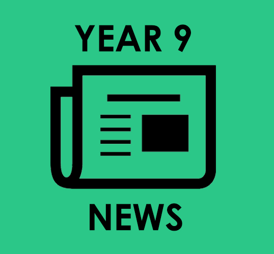 See a summary of Year 9 news here.. -