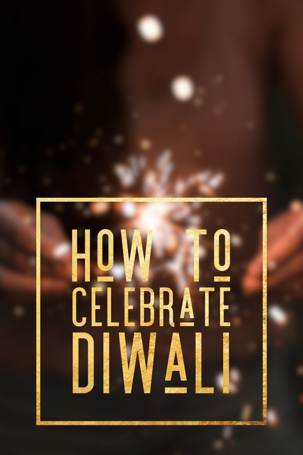 how-to-celebrate-diwali.PNG