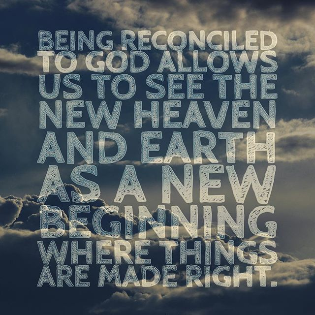 Revelation 21 promises us a new heaven and earth, but to be able to inhabit it we have to accept the reconciliation that only Jesus can offer us. #fccchester #theexplicitgospel