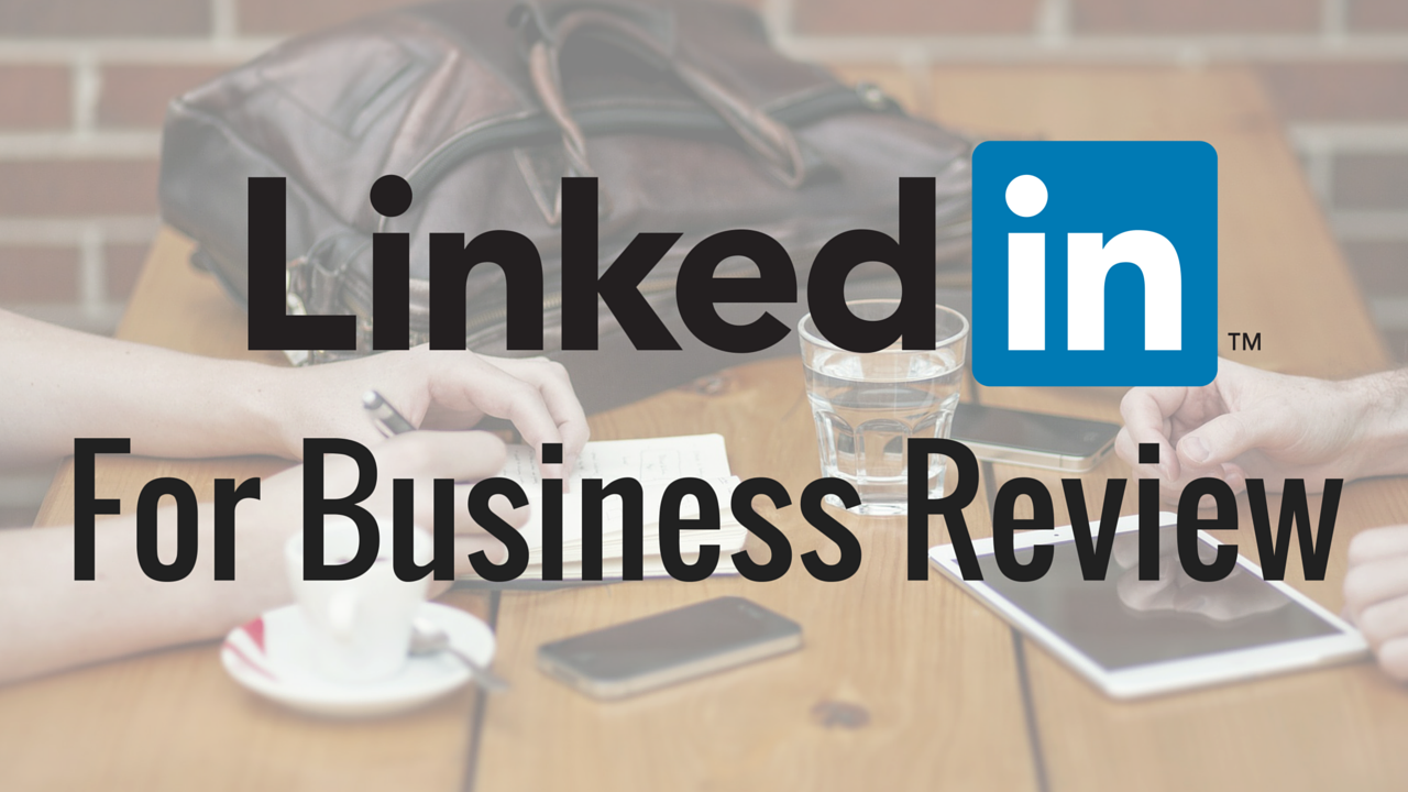 Tech Talk: LinkedIn for Businesses