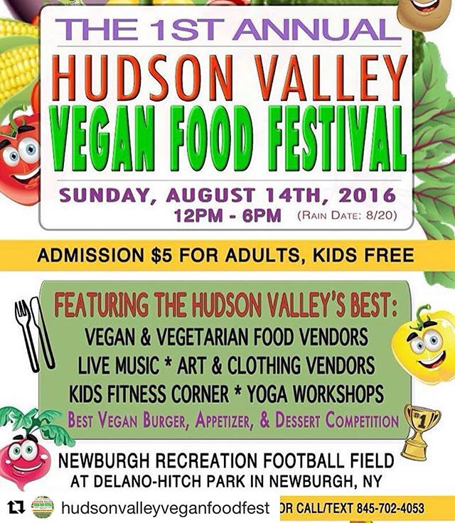 We are coming for you #HudsonValley  @hudsonvalleyveganfoodfest  This Sunday!!!! We are soooo excited!! 😋🍴 THE FIRST ANNUAL HUDSON VALLEY VEGAN FOOD FESTIVAL - AUGUST 14TH, 2016 - NEWBURGH, NY Come get a dawg! Chill in Nature  Follow @hudsonvalleyveganfoodfest for more info!!! Come try a tasty and fulfilling vegan meal that may end up in your weekly diet!  #hudsonvalley #upstateny #newburgh #foodfestival #veganfood #vendors #vegan #vegansofig #veganfoodshare #vegetarian #health #diet #nutrition #yoga #music #kids #kidfriendly #likeforlike #share #sharefood #festival #vendors #foodvendors #YeahDawg #veggiesof
