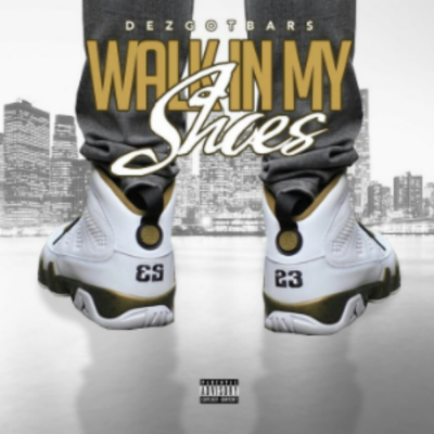 "The epic single self titled ""  Walk In My Shoes  "" by artist  DezGotBars  is a motivational go-getter track. Coming out of Philly, seeing crime on the streets has become a everyday norm for  DezGotBars . Instead of becoming a product of his environment, he has decided to take that energy & put it towards his passion which is creating music. He visions it as a way to help him & his family escape some of the harsh conditions in which they live in. Tho he's proud of where he's from, he understand his surroundings is no longer a safe place to stay. Sit back, relax, & listen to ""  Walk In My Shoes  "" as a picture of his world comes alive through music. In my opinion this single is deserving of a 4 Flame rating. Click the link below to judge for yourself!         Name: DezGotBars     Rating: 4 Flames     Link:  https://soundcloud.com/dez-got-bars/walk-in-my-shoes"