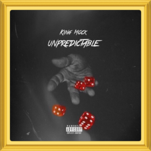 "(February, 2018)   #MixtapeOfTheMonth:     ""Unpredictable""    Artist:  King Mock   Location:   Philadelphia, PA"
