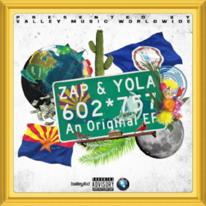 "(March, 2018)   #MixtapeOfTheMonth:     ""602*757""    Artist:  Zap & Yola   Location:   Arizona, U.S."