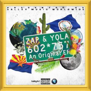 "(March, 2018)   #MixtapeOfTheMonth:     ""602*757""    Artist:  Zap & Yola   Location:   Arizona, U.S."