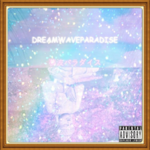 "(June, 2018)   #MixtapeOfTheMonth:     "" DREAMWAVEPARADISE ""    Artist:  Dakotah   Location:   Atlanta, Georgia"