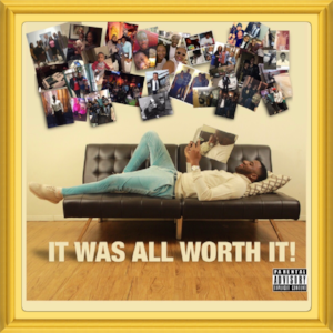 "(September, 2018)   #MixtapeOfTheMonth:     "" it Was All Worth it ""    Artist:  King Fatai   Location:   Pennsylvania, USA"