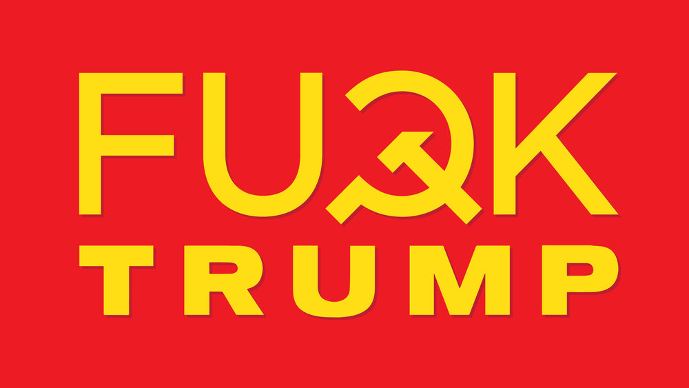FUCK TRUMP USSR
