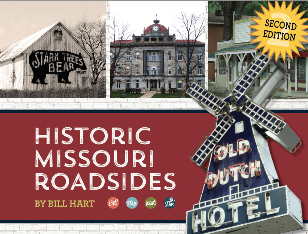 The Second Edition of Historic Missouri Roadsides is scheduled for release in May 2019.