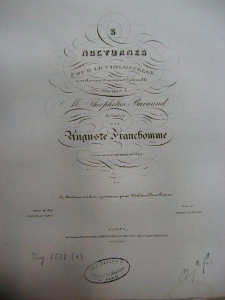 Trois Nocturnes Pour Le Violoncelle, Op. 14. One of the many original editions of Franchomme's out-of-print works housed in the Bibliothèque Nationale Francaise in Paris.