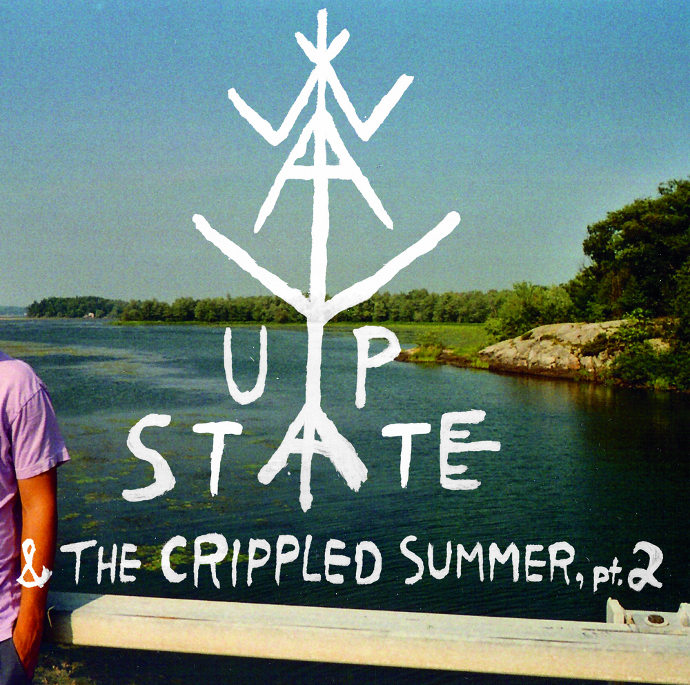 Way Upstate and the Crippled Summer, pt. 2 (2011)