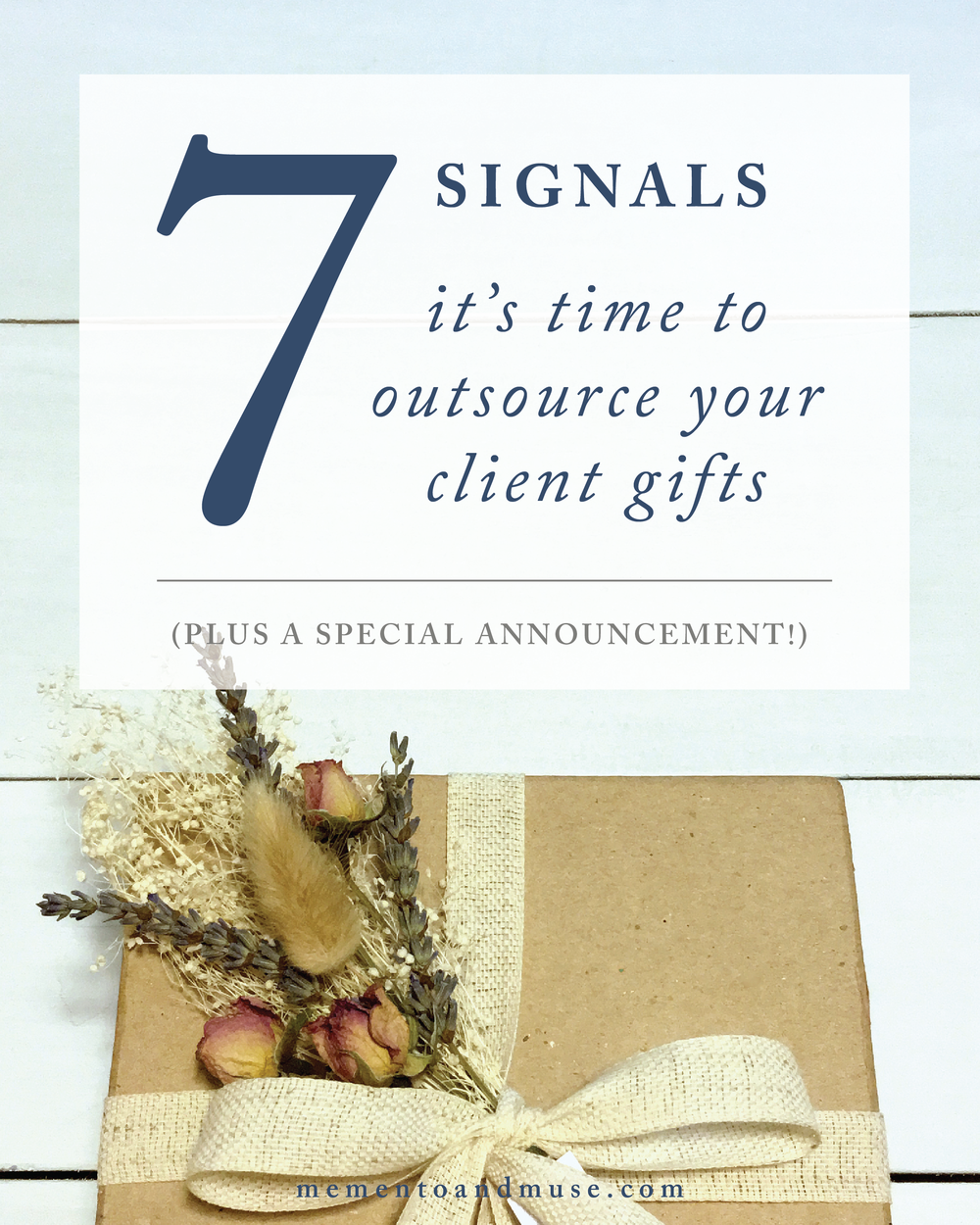 7SignalsItsTimeToOutsourceYourClientGifts