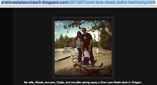 July 2013 - Family picture in Medford Oregon from http://oneloveskateoutreach.blogspot.com/2013/07/one-love-skate-joshs-testimony.html