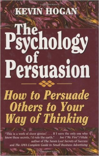 the psychology of persuasion - kevin hogan.jpg
