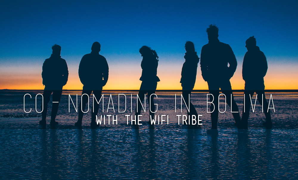 nomad-and-camera-wifi-tribe-bolivia.jpg