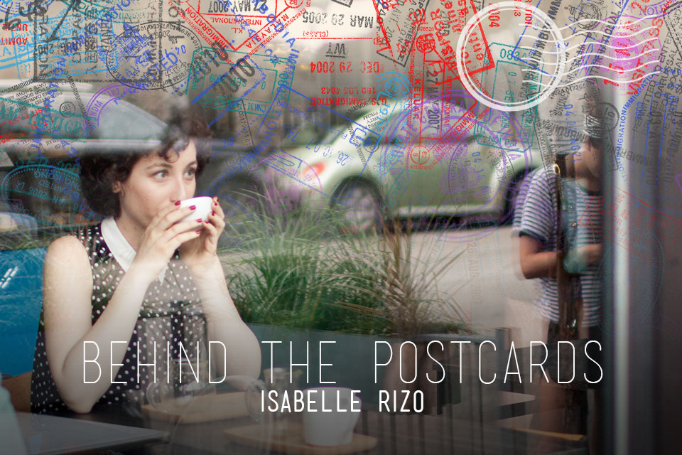 behind-the-postcards-isabelle-rizo
