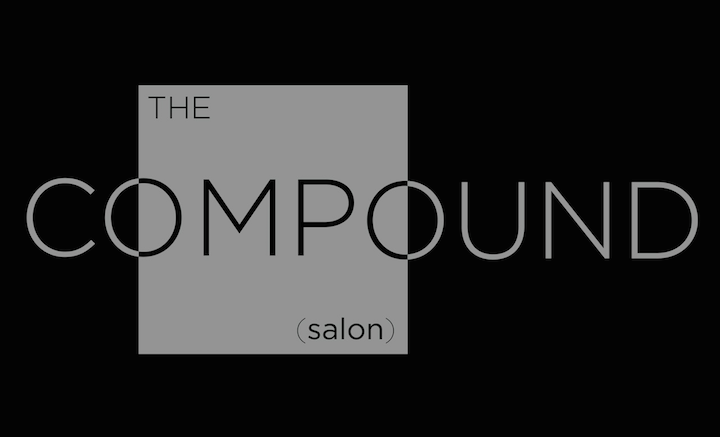 THE COMPOUND (salon)
