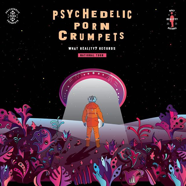 Melbourne is now SOLD OUT and tickets are flying 🍄🌌🚀 shit has hit the fan the lion will speak. The link is here don't miss out! https://www.oztix.com.au/eventguide/?q=Psychedelic%20Porn%20Crumpets%20-%20What%20Reality%3F%20Records%20National%20Tour