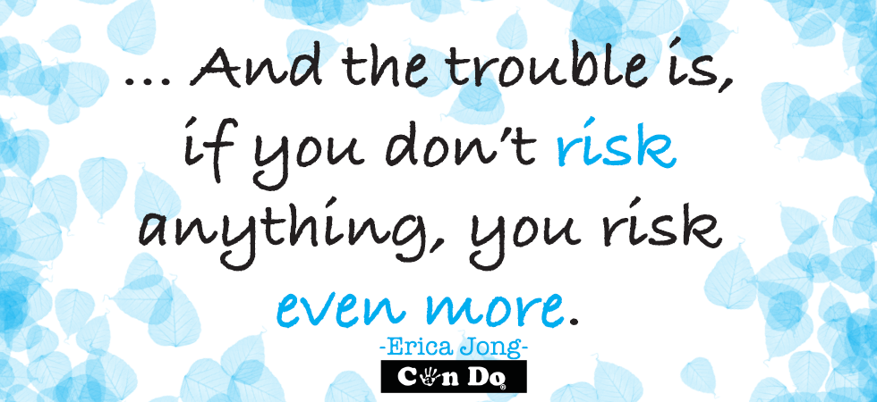 if you don't risk anything motivational quote for teenagers