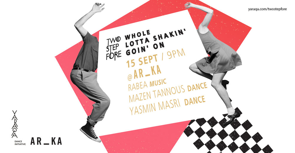 JOIN US FOR our Friday Dance EXperience @ ar_ka >   Because we just want to Dance & Together! Celebrating Acrobatic Rock n Roll with Mazen Tannous & Yasmin Masri & DJ Rabea  ! An evening for jammers, dancers, shakers, & anyone who has just GOT TO DANCE! - Visual Design Stephanie Richa