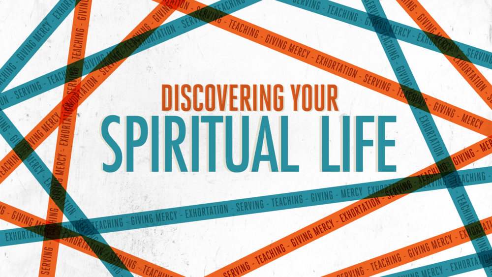 Discovering Your Spiritual Life