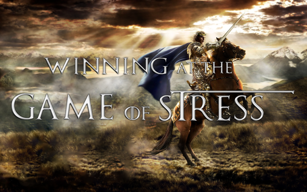 Winning At The Game of Stress