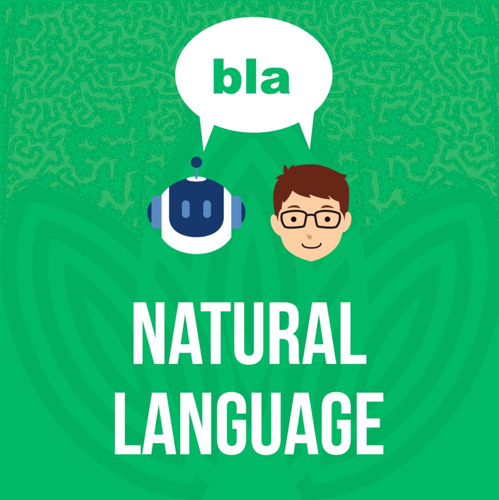 Cuando hablamos de  Natural Language  nos referimos al proceso de comprender una estructura o un comando que se le da a la máquina en el lenguaje natural. Es el proceso que ayuda a las computadoras a entender, interpretar y manipular el lenguaje humano. Ahora es la máquina la que tiene que entendernos a nosotros tal como hablamos. NLP hace posible que las computadoras lean texto, escuchen la voz hablada, la interpreten, midan el sentimiento y determinen qué partes son importantes.