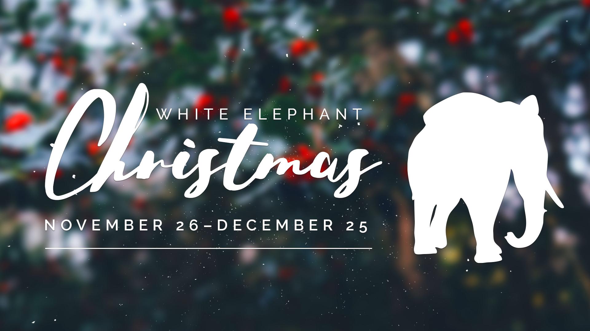 upcoming sermon series white elephant christmas argyle united