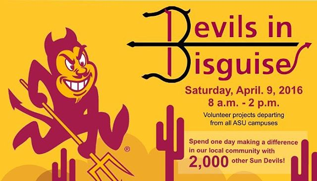ASU students! Join Devils in Disguise this Saturday to serve! Register at asu.volunteermatch.org and meet at Changemaker Central on ASU West at 7:30 for breakfast and check in.