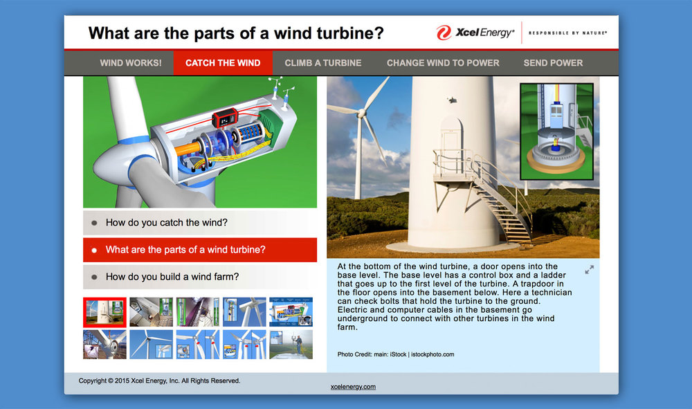 We created a 3D wind turbine for the Wind Farm Tour. 3D animations were included in the videos to demonstrate a turbine's internal structure and movement with the wind. Photos were combined with 3D images to compare parts of a wind turbine from multiple perspectives.