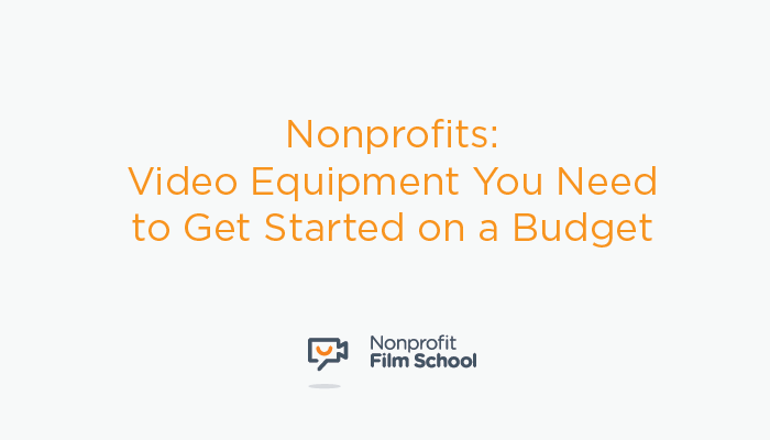 Nonprofits-Video-Equipment-Budget.png