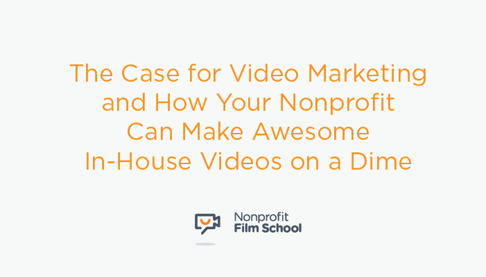 video-marketing-nonprofits