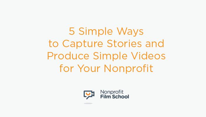 Capture-Stories-Video-Nonprofit