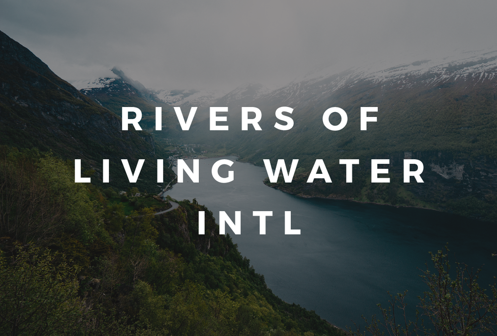 Rivers of Living Water, Int