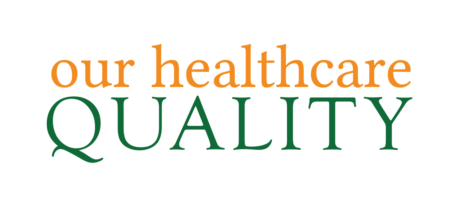 Our Healthcare Quality