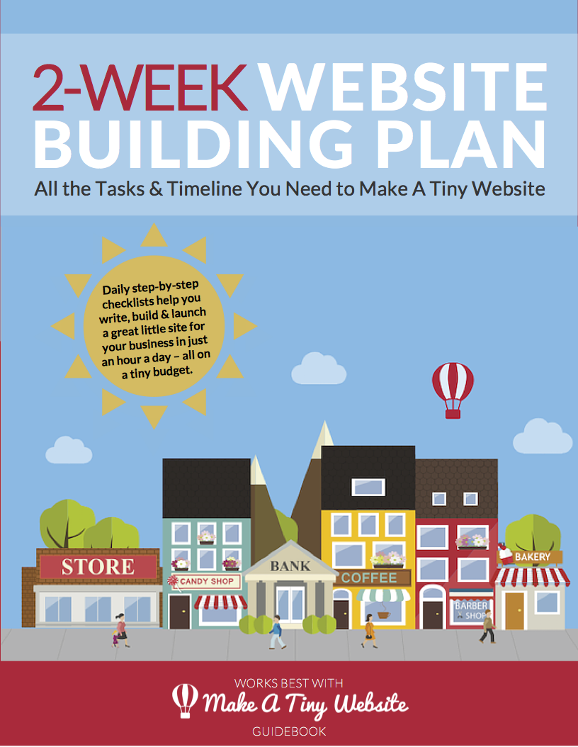 make a tiny website a simple way to a great little site get the plan