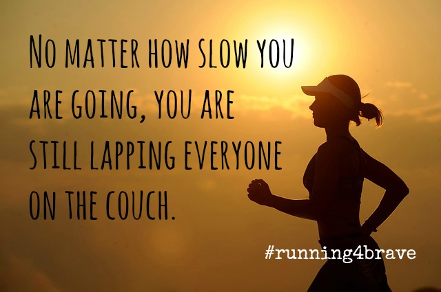 #running4brave quote