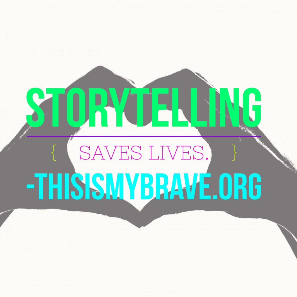 Storytelling saves lives This Is My Brave