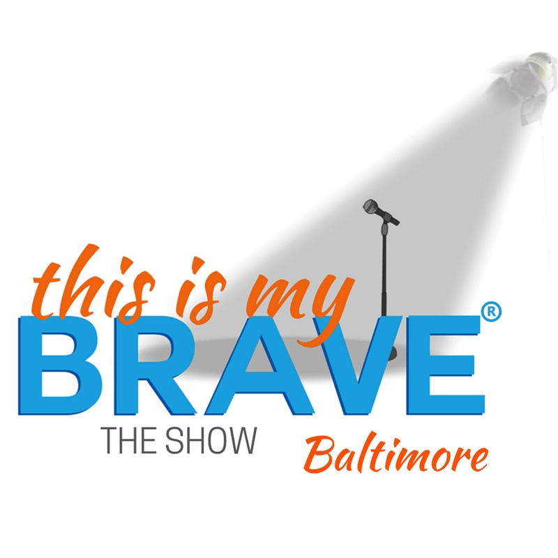 This Is My Brave Baltimore