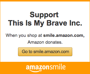 This Is My Brave Amazon Smile