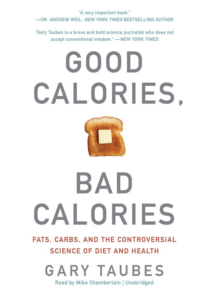 good-calories-bad-calories-gary-taubes-la-route-de-la-forme-nutrition.jpg
