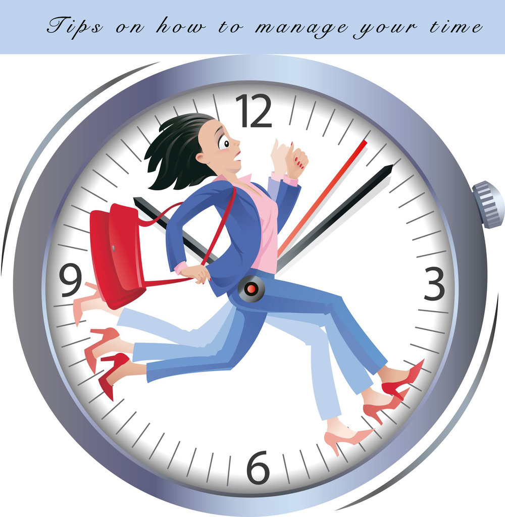 Tips on how to manage your time.