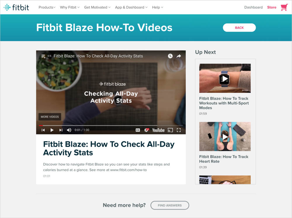 Going with the flow - We also created a companion experience on Fitbit.com, where we could point consumers (particularly from customer service channels).This provided a branded experience, focused the user on the task at hand, and kept them on the Fitbit website where they could check their stats or browse new products and features.