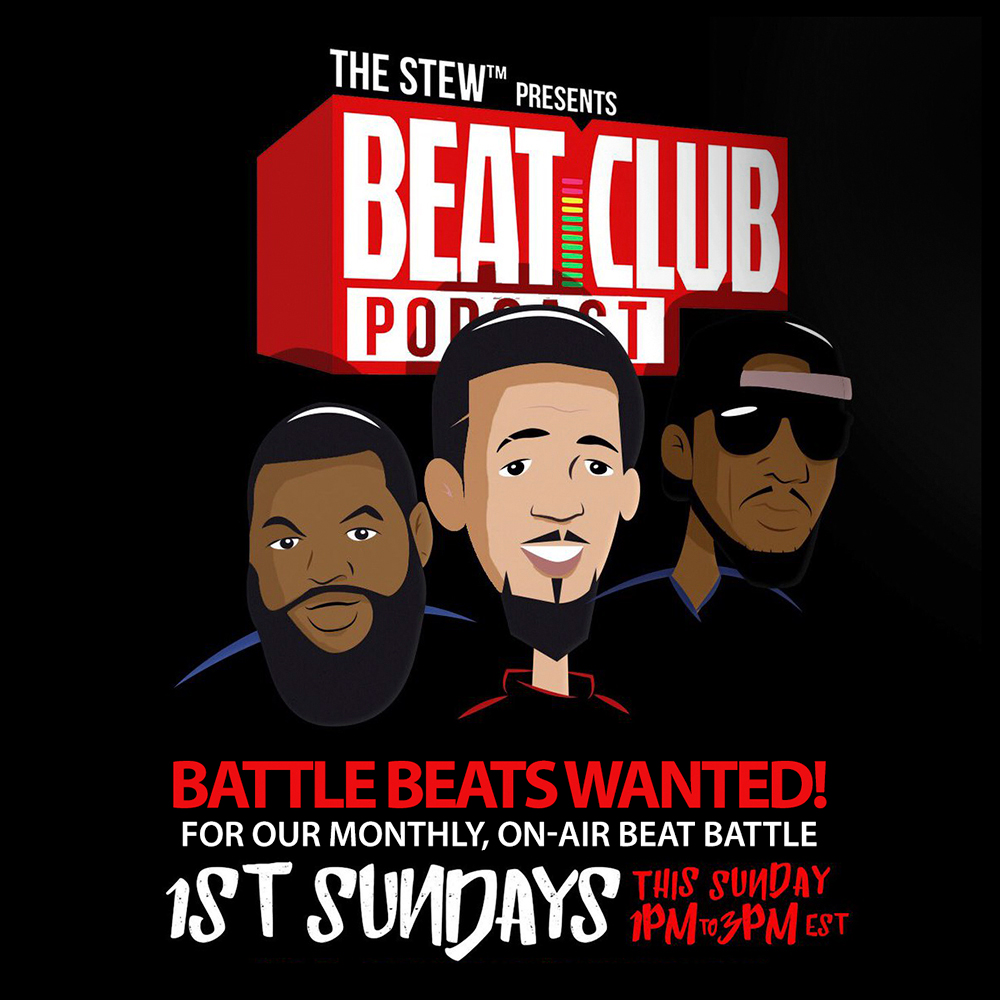 UPLOAD YOUR BEST BATTLE BEATS FOR THIS WEEKS SHOW! - This Sunday on the Beat Club /Podcast, the fellas battle, on-air, with YOUR beats. Upload your best battle beats now. Folder closes at 2PM EST. ( No WAVS, just MP3s.)
